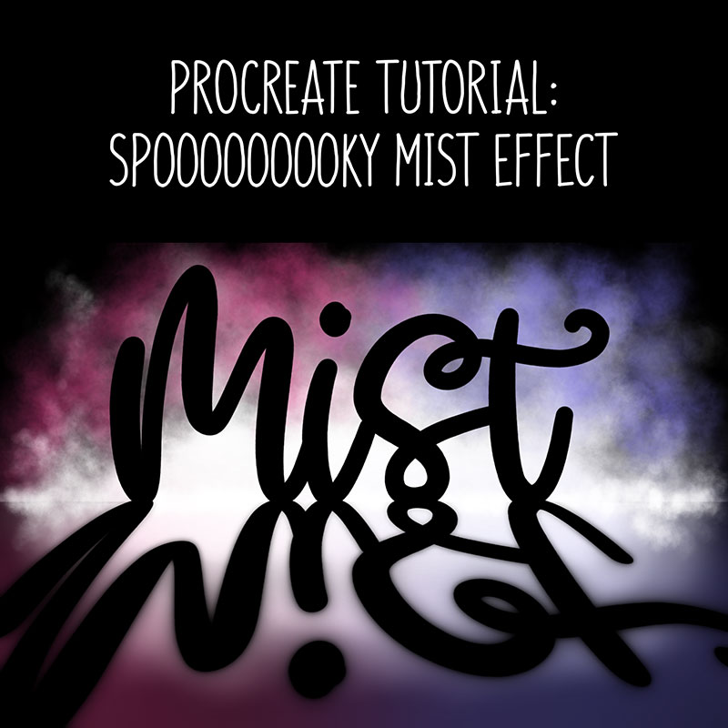 procreate tutorial: mist effect