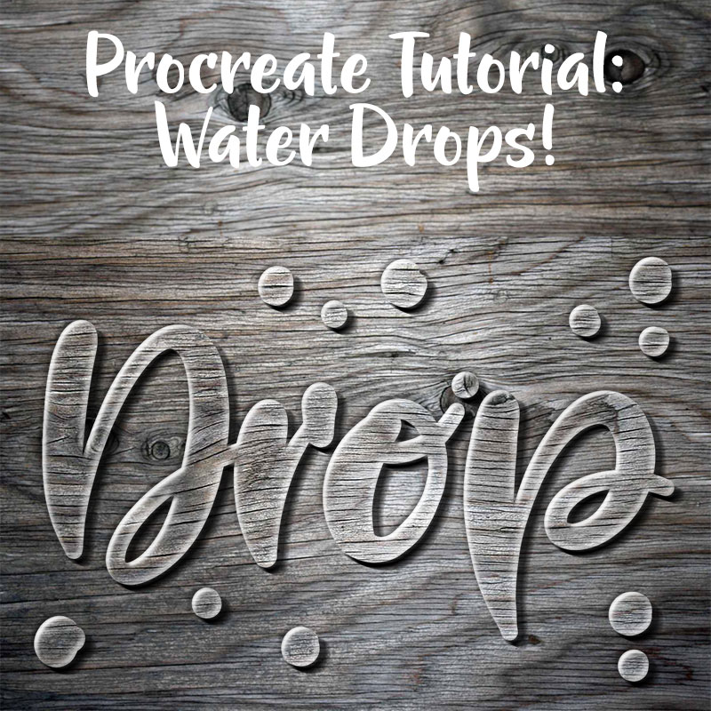 Procreate tutorial: water drops!