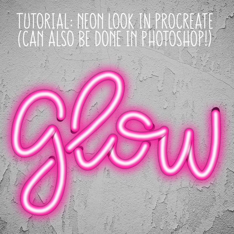 Tutorial: Neon Look in Procreate
