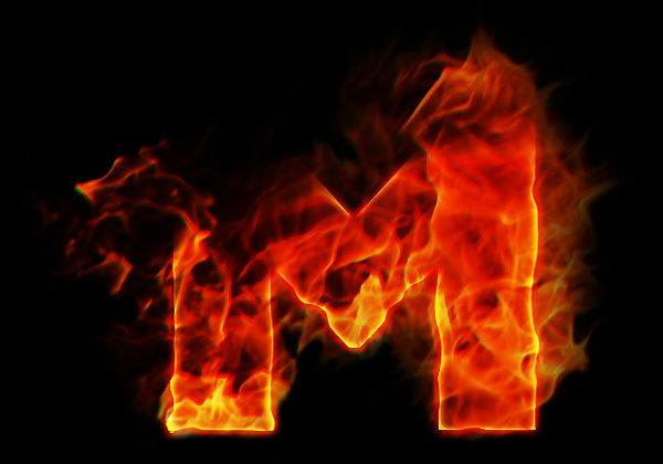 The letter M. ON FIRE!