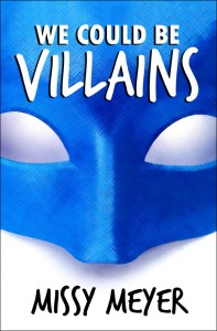 We Could Be Villains - Kindle Cover
